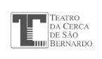 Teatro da Cerca de S.Bernardo